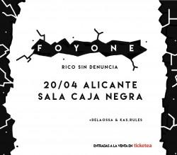 """Foyone presenta """"Rico Sin denuncia"""" en Alicante"""