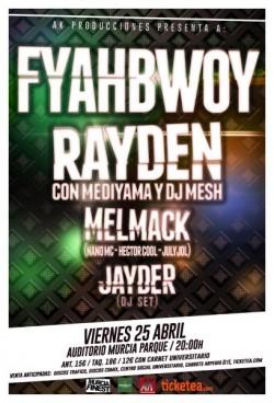 Fyahbwoy, Rayden, Melmack y Jayder en Murcia