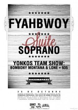 Fyahbwoy, Suite Soprano, Bombony Montana, Lone y más en Barcelona