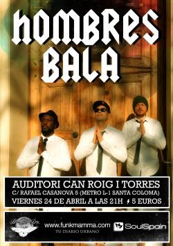 Hombres Bala (Live con banda) en Santa Coloma De Gramanet