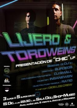 Lijero & Toroweins presentan Chic en Sevilla