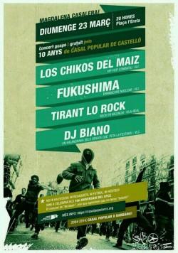 Los Chikos del Maíz, Fukushima, Tirant lo rock y Dj Biano en Castellón de la Plana