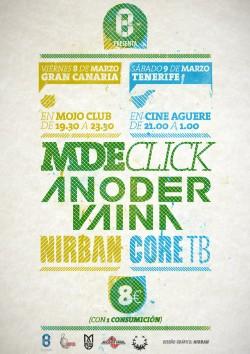 MDE Click, Anoder Vaina y Nirban en Las Palmas de Gran Canaria