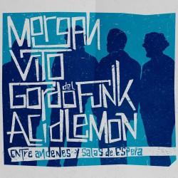 Morgan, Vito, Gordo del Funk y Acid Lemon en Santiago De Compostela