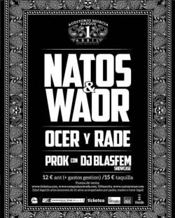 Natos, Waor, Ocer y Rade, Prok y más en Murcia