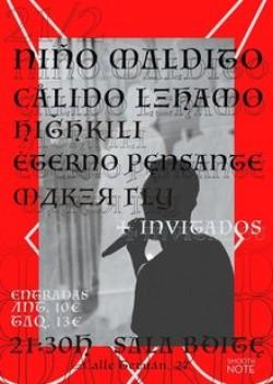 Niño Maldito, Cálido Lehamo, Eterno pensante y Highkili en Madrid