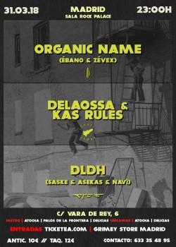 Organic name, Zevex, Ébano, Delaossa y más en Madrid