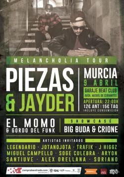 Piezas & Jayder - Melancholia en Murcia