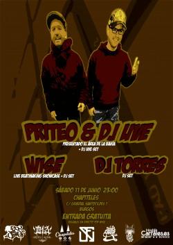 Priteo, Dj Uve, Wise y Dj Torres en Burgos