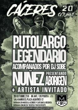 PutoLargo, Legendario, Nuñez y Dj Sobe en Cáceres
