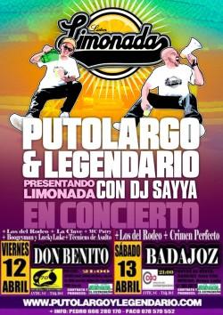 "PutoLargo y Legendario presentan ""Limonada"" en Don Benito"