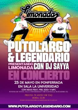 """PutoLargo y Legendario presentan """"Limonada"""" en Ponferrada"""