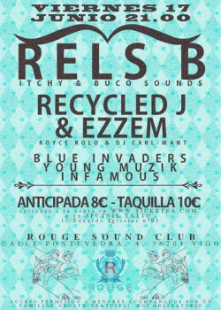 Rels B, Recycled J y Ezzem en Vigo