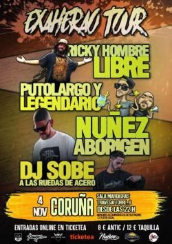 Ricky Hombre Libre, PutoLargo, Legendario, Nuñez y más en La Coruña