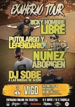 Ricky Hombre Libre, PutoLargo, Legendario, Nuñez y más en Vigo
