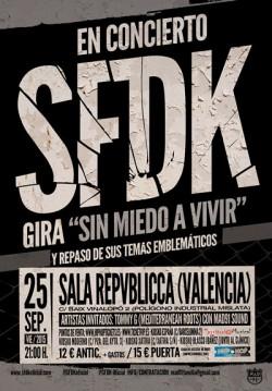 """SFDK Gira """"Sin miedo a vivir"""" en Valencia"""