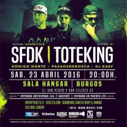 SFDK y Toteking en Burgos