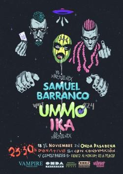 Samuel Barranco, Ummo y Ika en Málaga