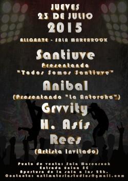 Santiuve, Anibal, Grvvity, H. Asis y más en Alicante