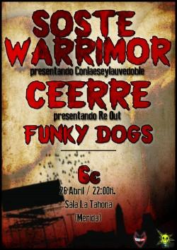 Soste Warrimor, Ceerre y Funky dogs en Merida