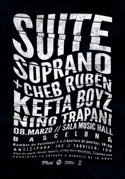 Suite Soprano, Cheb Rubën, Kefta boyz y El Niño Trapani en Barcelona