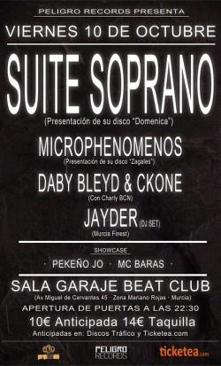Suite Soprano, Microphenomenos, Daby Bleyd, Ckone y más en Murcia