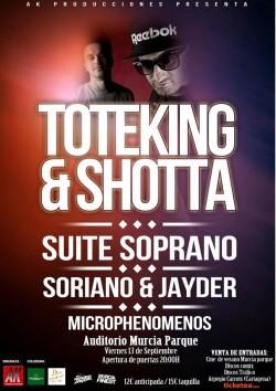 Toteking, Shotta, Suite Soprano, Soriano y más en Murcia
