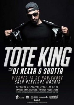 Toteking, Shotta y Dj Nexxa en Madrid