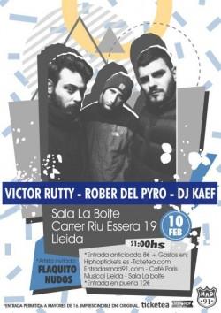 Victor Rutty, Rober del Pyro y Dj Kaef en Lleida