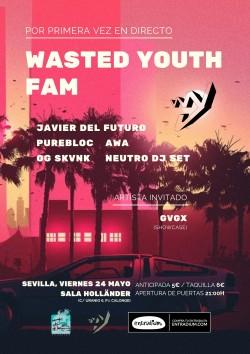 Wasted Youth Fam en Sevilla